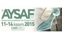 AYSAF - Uluslararası Ayakkabı Yan Sanayi Fuarı - 11-14 Kasım 2015
